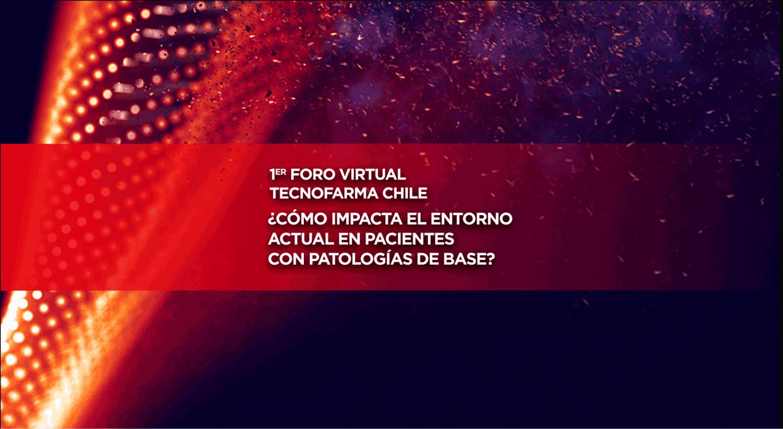 1er Foro Virtual Tecnofarma Chile: