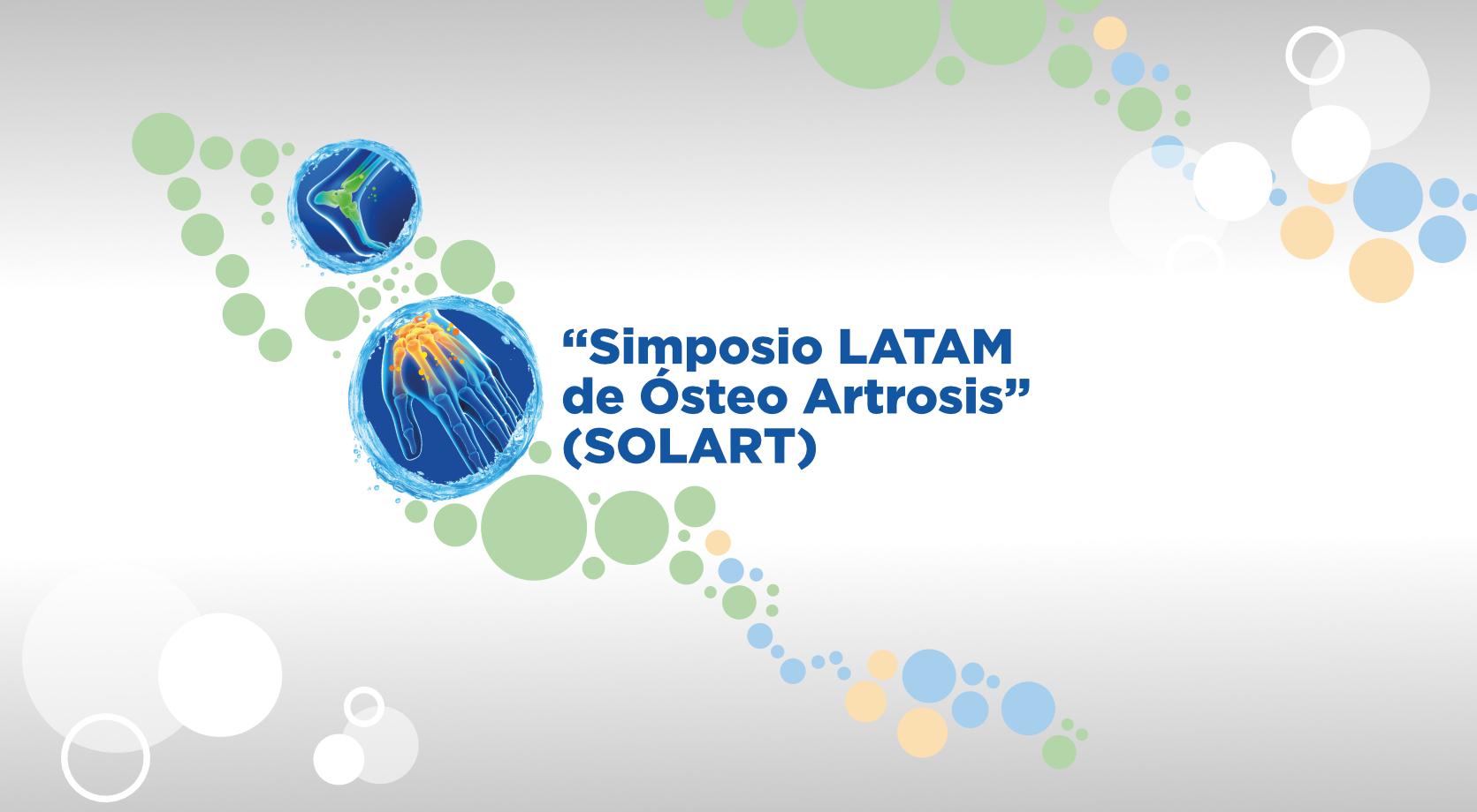 Simposio Latinoamericano de Osteoartrosis y Viscosuplementación / SoLART 2019