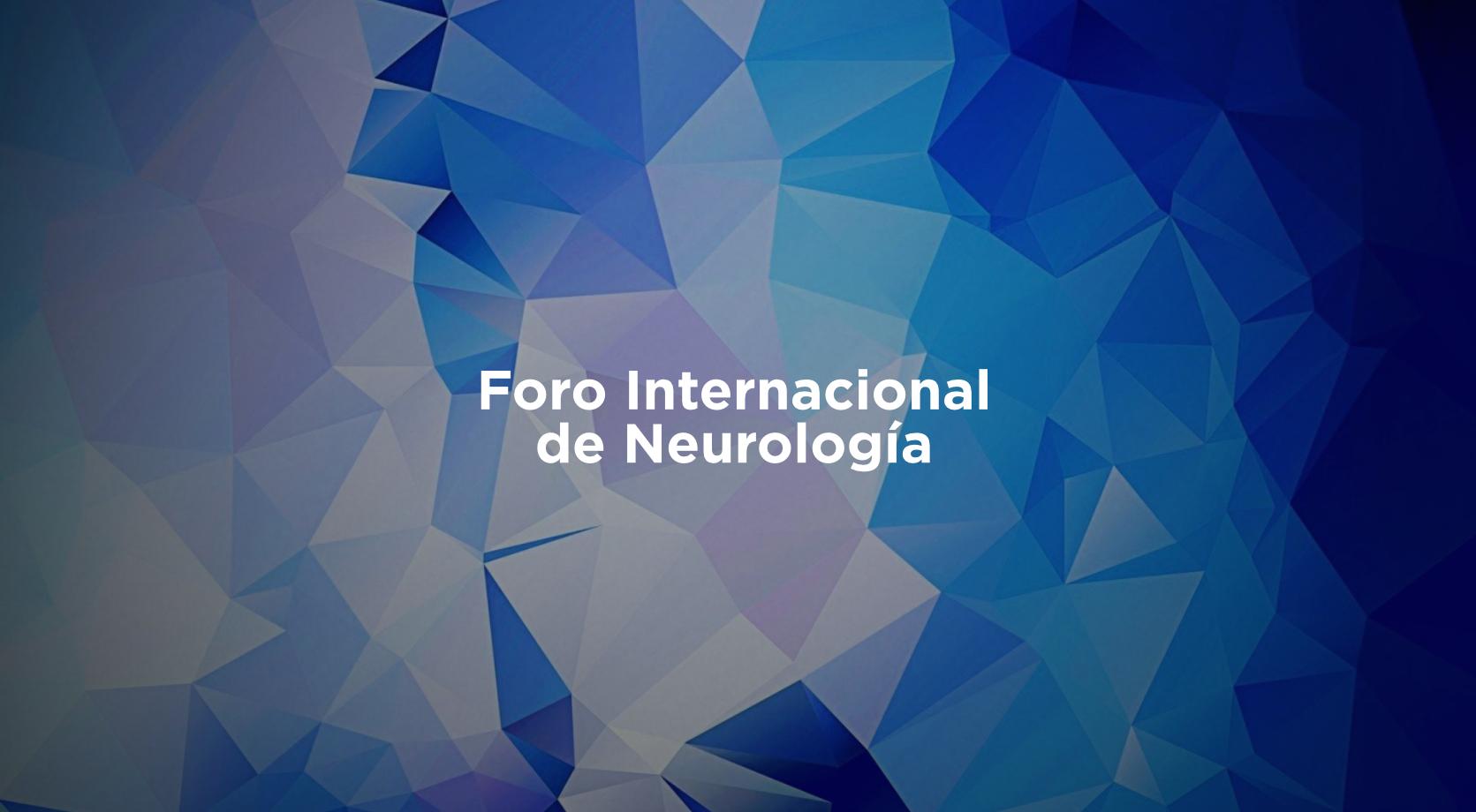 Foro Internacional de Neurología 2020
